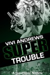 SuperTrouble