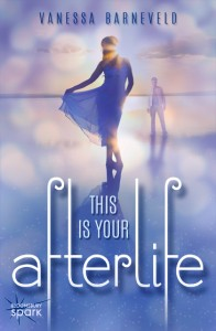 This Is Your Afterlife (Bloomsbury Spark)